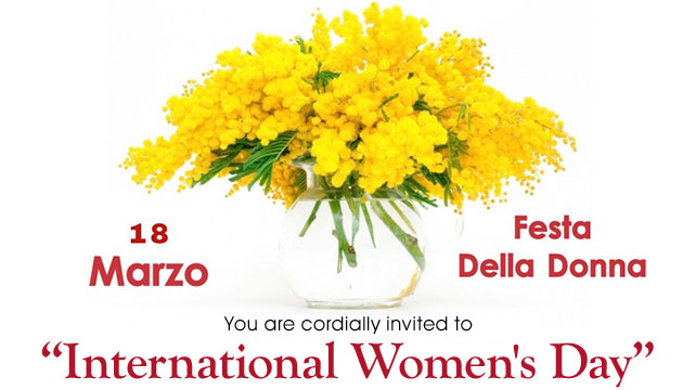 "You are cordially invited to ""International Women's Day"" * 18 Marzo, Festa Della Donna"